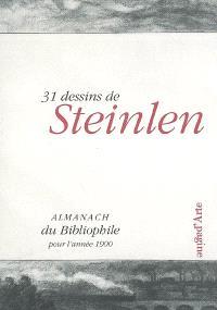 31 dessins de Steinlen : almanach du bibliophile pour l'année 1900