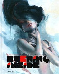 Burning inside : the art of Jean-Sébastien Rossbach