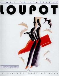 Ch. Loupot : 1892-1962