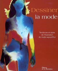 Dessiner la mode : tendances et styles de l'illustration de mode aujourd'hui