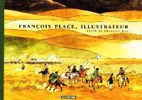 François Place, illustrateur : ou comment s'invente un livre ?