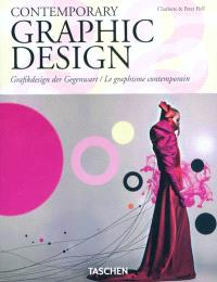 Le graphisme contemporain = Contemporary graphic design = Grafikdesign der Gegenwart