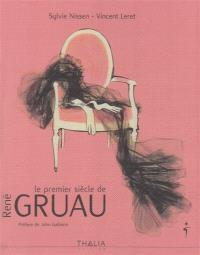 Le premier siècle de René Gruau