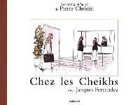 Les correspondances de Pierre Christin. Volume 2, Chez les Cheiks