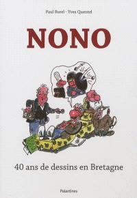 Nono : 40 ans de dessins en Bretagne