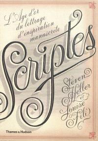 Scriptes : l'âge d'or du lettrage d'inspiration manuscrite