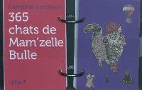 365 chats de Mam'zelle Bulle : calendrier perpétuel