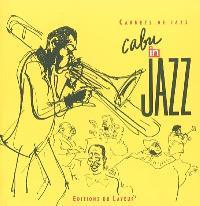 Cabu in jazz : carnets de jazz