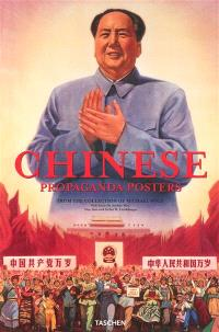 Chinese propaganda posters : from the collection of Michael Wolf