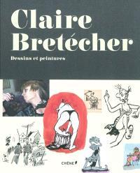 Claire Brétécher, dessins et peintures