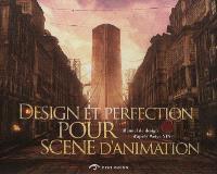 Design et perfection pour scène d'animation