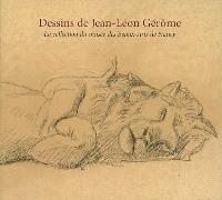 Dessins de Jean-Léon Gérôme : la collection du Musée des beaux-arts de Nancy : exposition, Nancy, Musée des beaux-arts, 6 mars-8 juin 2009