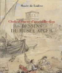 Dessins du Musée Atger : chefs-d'oeuvre d'une collection : exposition, Musée de Lodève, 6 décembre 2008-1er mars 2009