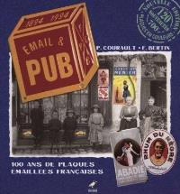Email et pub : 100 ans de plaques émaillées françaises