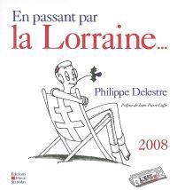 En passant par la Lorraine...