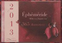 Ephéméride Rébecca Dautremer 2013 : 365 illustrations