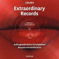 Extraordinary records = Aussergewöhnliche Schallplatten = Disques extraordinaires