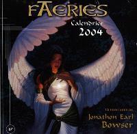 Faeries : calendrier 2004 : 12 peintures de Florence Magnin mises en scène par les meilleurs auteurs de la fantasy francophone