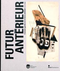Futur antérieur : l'avant-garde et le livre yiddish (1914-1939)