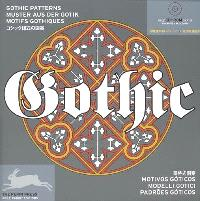 Gothic : gothic patterns = muster aus der gotik = motifs gothiques
