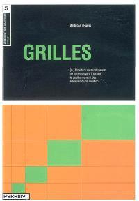 Grilles : structure ou combinaison de lignes servant à faciliter le positionnement des éléments d'une création
