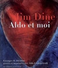 Jim Dine, Aldo et moi : estampes gravées et imprimées avec Aldo Crommelynck