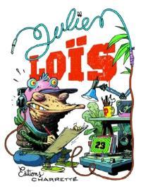 Julien Loïs. Volume 1