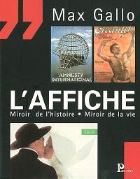 L'affiche : miroir de l'histoire, miroir de la vie