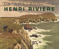 La Bretagne de Henri Rivière