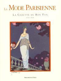 La mode parisienne : la Gazette du bon ton : 1912-1925 = Parisan fashion = Pariser mode