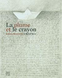 La plume et le crayon, Gregory Masurovsky et Michel Butor