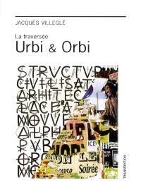 La traversée Urbi & Orbi