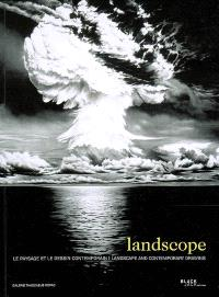 Landscope : le paysage et le dessin contemporain = Landscope : landscape and conterporary drawing
