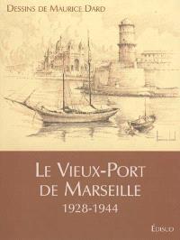Le Vieux-Port de Marseille, 1928-1944