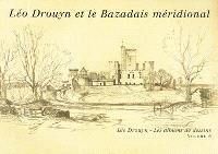 Léo Drouyn, les albums de dessins. Volume 6, Léo Drouyn et le Bazadais méridional