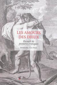 Les amours des dieux : l'Arétin d'Augustin Carrache ou Recueil de postures érotiques, 1798