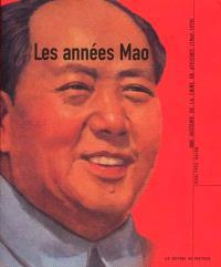 Les années Mao : une histoire de la Chine en affiches (1949-1979)