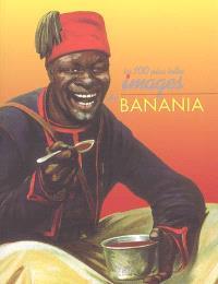 Les cent plus belles images de Banania