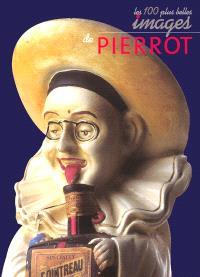 Les cent plus belles images de Pierrot