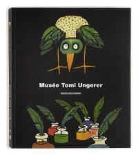 Les collections du Musée Tomi Ungerer