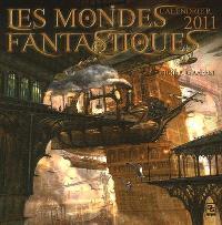 Les mondes fantastiques : calendrier 2011