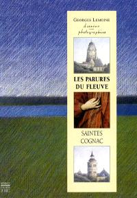 Les parures du fleuve, Saintes, Cognac