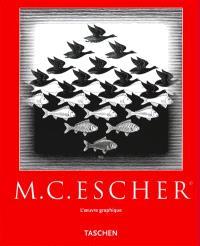 M. C. Escher : oeuvre graphique