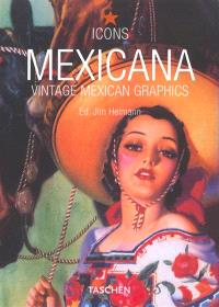 Mexicana : vintage mexican graphics