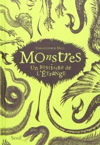 Monstres : un bestiaire de l'étrange