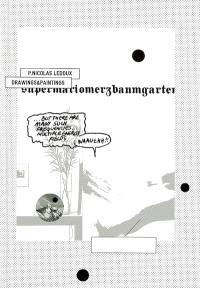 P. Nicolas Ledoux, drawings & paintings, Supermariomerzbaumgarten