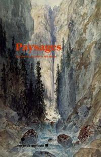 Paysages : dessins français XVIIIe et XIXe siècles