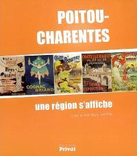 Poitou-Charentes : une région s'affiche
