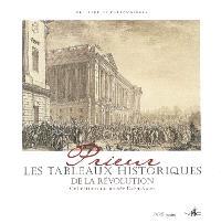 Prieur, les tableaux historiques de la Révolution : catalogue raisonné des dessins originaux : collections du musée Carnavalet