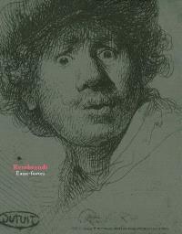 Rembrandt, eaux-fortes : Petit Palais, Musée des beaux-arts de la Ville de Paris, 19 oct. 2006-14 janv. 2007